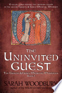 The Uninvited Guest  A Gareth   Gwen Medieval Mystery Book 2