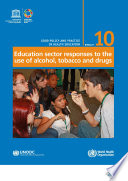 Education Sector Responses To The Use Of Alcohol Tobacco And Drugs