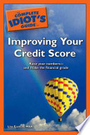 The Complete Idiot S Guide To Improving Your Credit Score