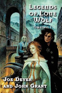 Legends of Lone Wolf Omnibus 1 Classic Legends Of Lone Wolf