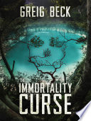 The Immortality Curse  A Matt Kearns Novel 3