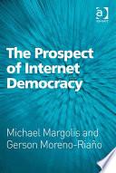 The Prospect of Internet Democracy