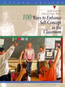 100 Ways to Enhance Self concept in the Classroom