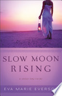 Slow Moon Rising   Book  3