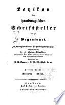 Lexikon der hamburgischen schriftsteller bis zur gegenwart: bd. Klincker-Lyser. Fortgesetzt von F.A. Cropp und C.R.W. Klose. [1858-1866