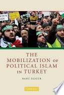 The Mobilization of Political Islam in Turkey