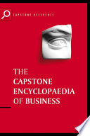 The Capstone Encyclopaedia of Business