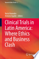 Clinical Trials in Latin America  Where Ethics and Business Clash