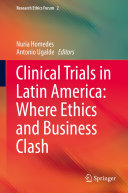 Clinical Trials in Latin America: Where Ethics and Business Clash