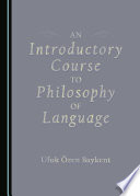 An Introductory Course to Philosophy of Language