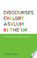 Discourses on LGBT Asylum in the UK