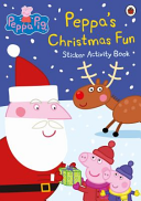 Peppa Pig: Peppa's Christmas Fun Sticker Activity Book : them in this activity book...