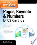 How to Do Everything  Pages  Keynote   Numbers for OS X and iOS