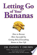 Letting Go Of Your Bananas book