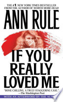 If You Really Loved Me : his fourteen-year-old daughter into murdering his...