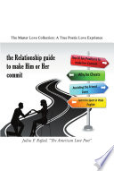 The Relationship Guide To Make Him Or Her Commit