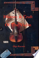 History and Craft of the Violin Prior to 1900