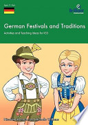 German Festivals and Traditions for KS3  A Comprehensive Teaching Guide for Secondary School Teachers