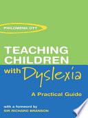 Teaching Children with Dyslexia