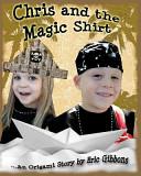 Chris and the Magic Shirt