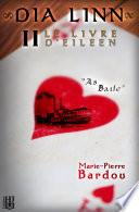 Dia Linn   II   Le Livre d Eileen  partie 2   As baile