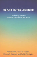 Heart Intelligence  Connecting with the Intuitive Guidance of the Heart