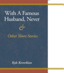 With a Famous Husband  Never