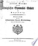 Jahresbericht von der Königlichen Gymnasialanstalt zu Augsburg