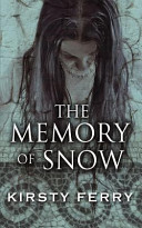 The Memory of Snow