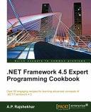 Net Framework 4 5 Expert Programming Cookbook