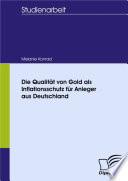 Die Qualität von Gold als Inflationsschutz für Anleger aus Deutschland