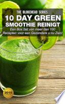 10 Daygreen Smoothie Reinigt Een Box Set Van Meer Dan 100 Recepten Voor Een Gezondere U Nu Zien