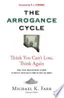 Avoiding the Arrogance Cycle