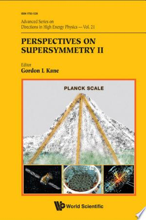 Perspectives on Supersymmetry II - ISBN:9789814307499