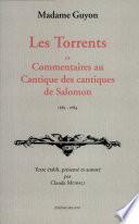 Les torrents   et  Commentaire au Cantiques  sic  des cantiques de Salomon