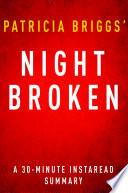Night Broken by Patricia Briggs   A 30 Minute Summary