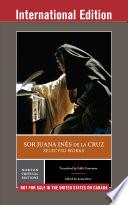 Sor Juana In  s de la Cruz  Selected Works  International Student Edition   Norton Critical Editions