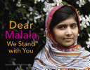 Dear Malala  We Stand with You