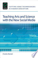 Teaching Arts and Science with the New Social Media