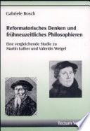 Reformatorisches Denken und frühneuzeitliches Philosophieren