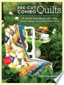 Pre Cut Combo Quilts