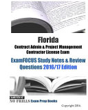 Florida Contract Admin Project Management Contractor License Exam Examfocus Study Notes Review Questions 2016 17