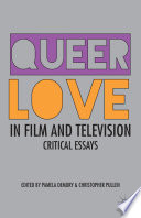 Queer Love in Film and Television