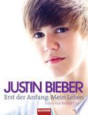 Justin Bieber   Erst der Anfang