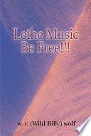 Lethe Music Be Free