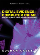 Digital Evidence and Computer Crime