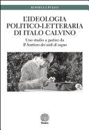 L ideologia politico letteraria di Italo Calvino  Uno studio a partire da   Il sentiero dei nidi di ragno