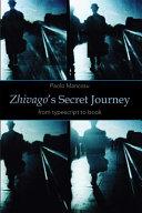 Zhivago's Secret Journey