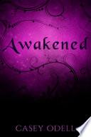 Awakened  Cursed Magic Series  Book Two
