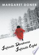 Infinite Darkness Infinite Light